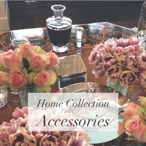 Home Collection – Accessories
